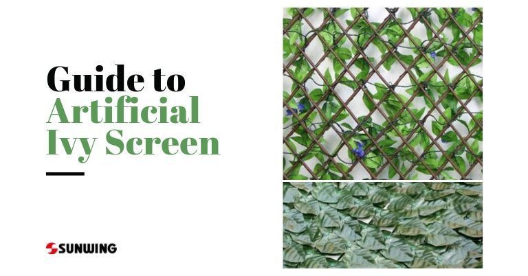 Full Guide to Artificial Ivy Screen Rolls/Trellis
