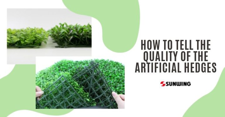 How to Tell the Quality of The Artificial Hedges