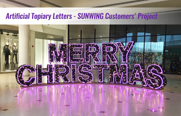 Artificial Topiary Letters - Sunwing Customers' Project