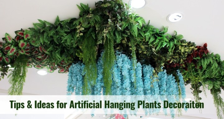 Tips & Ideas For Artificial Hanging Plants Decoration